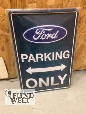 Blechschild - Ford Parking Only 20x30cm