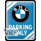Blechschild - BMW Parking Only - 15x20cm