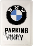 Blechpostkarte BMW Parking Only