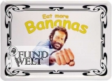 Blechschild - Eat more bananas - 15x20cm